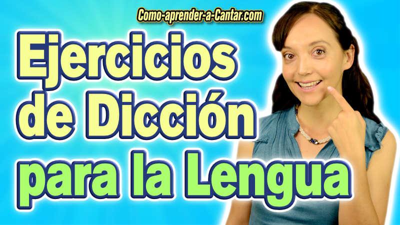 ejercicios para la lengua dicción