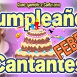 Cumpleaños de Famosos Cantantes en febrero