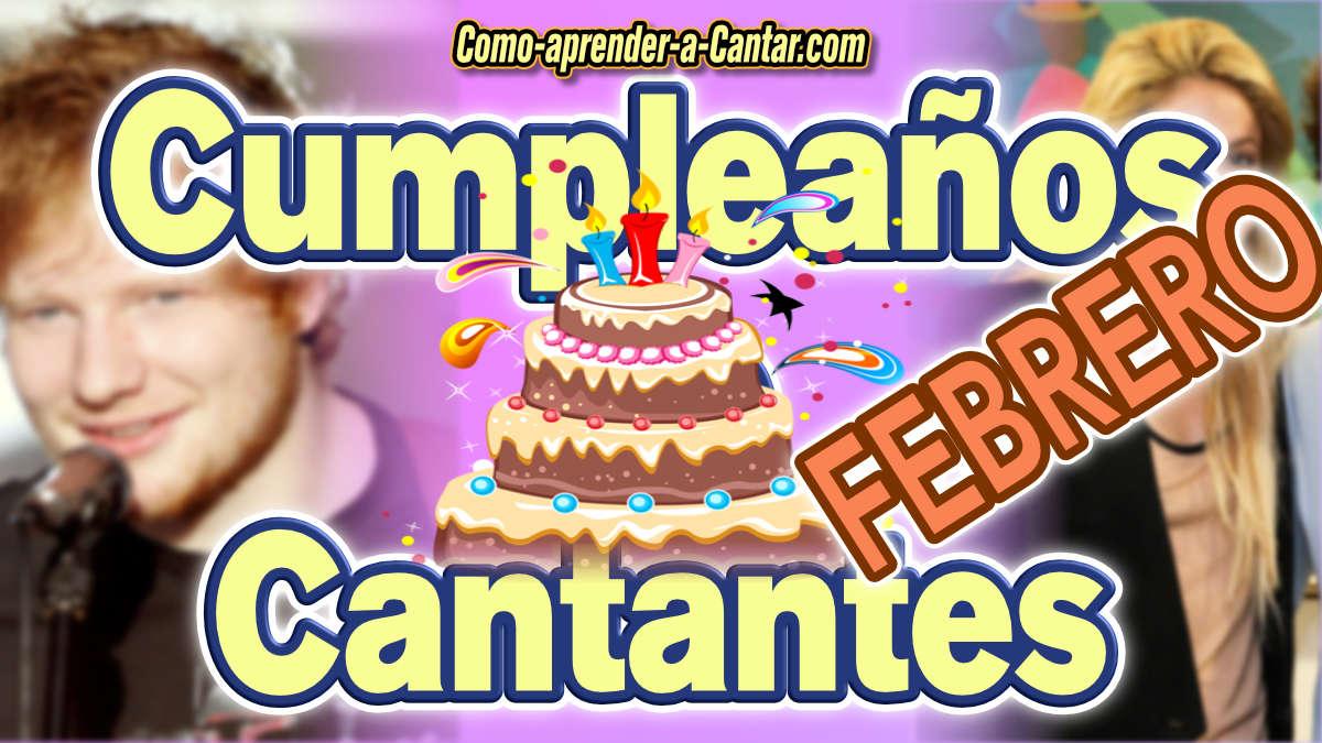 cumpleaños de famosos febrero