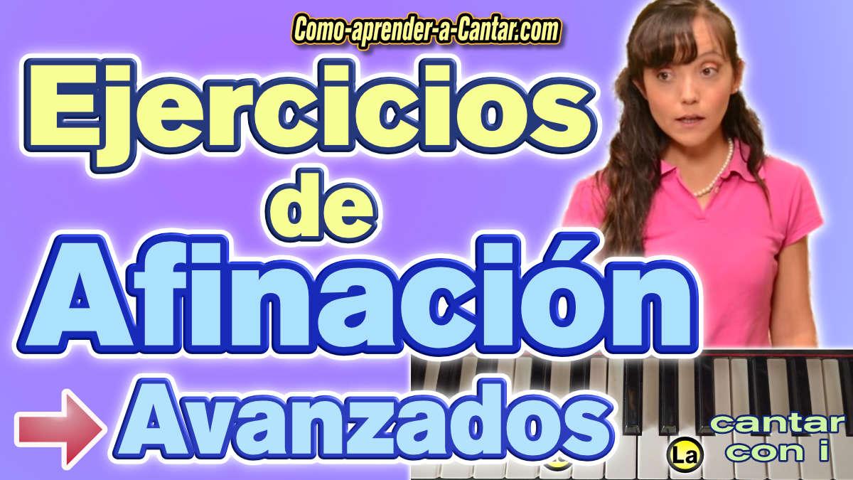 ejercicios de afinación para cantar avanzados