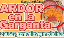 Ardor en la garganta – Causas, 9 Remedios naturales y 3 medicinas